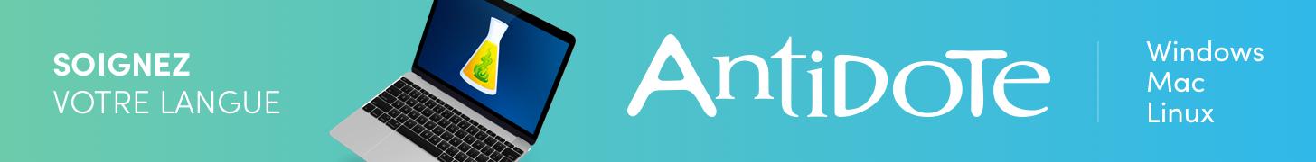 Antidote - Soignez votre langue - Windows, Mac, Linux